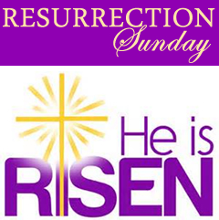Resurrection Sunday, He is Risen